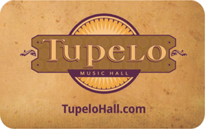 Tupelo Music Hall Gift Card